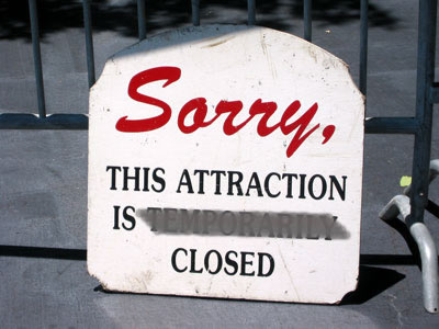 This Attraction is Closed